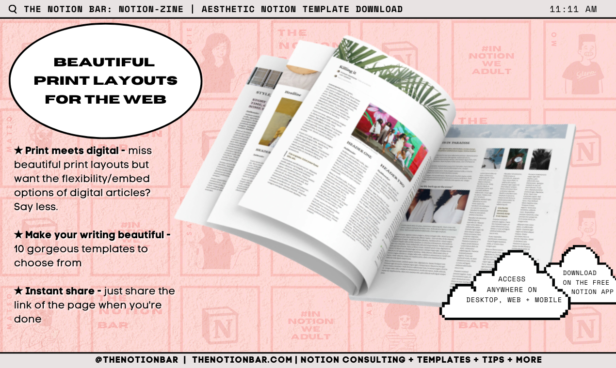 Notion-Zine | Issue One (Ten Magazine Layout Blogging Notion Templates)
