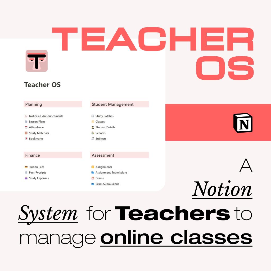 Teacher OS - A Notion Template