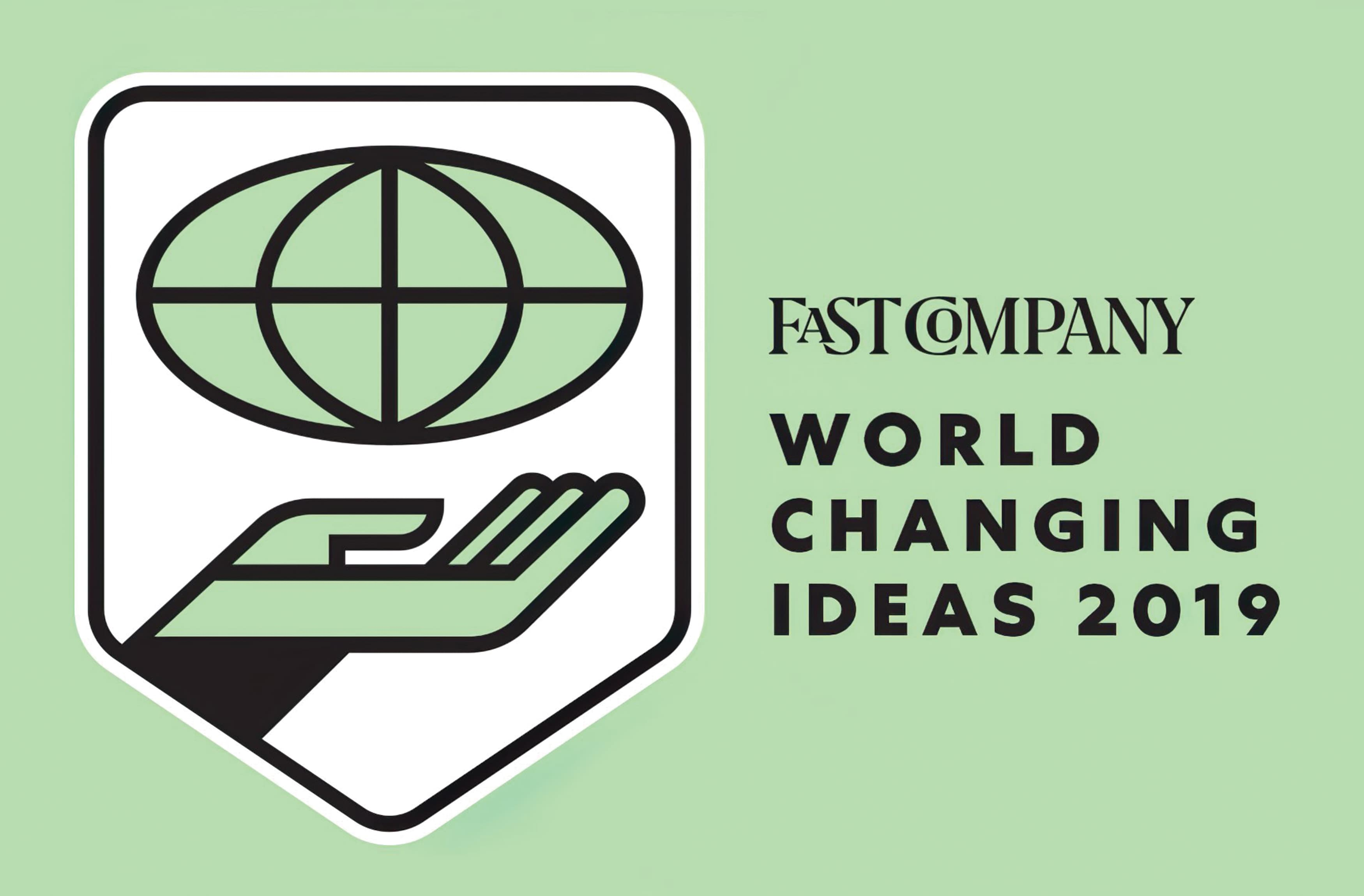 Changing Ideas is one of Fast Company's major annual awards programs and is focused on social good, seeking to elevate finished products and brave concepts