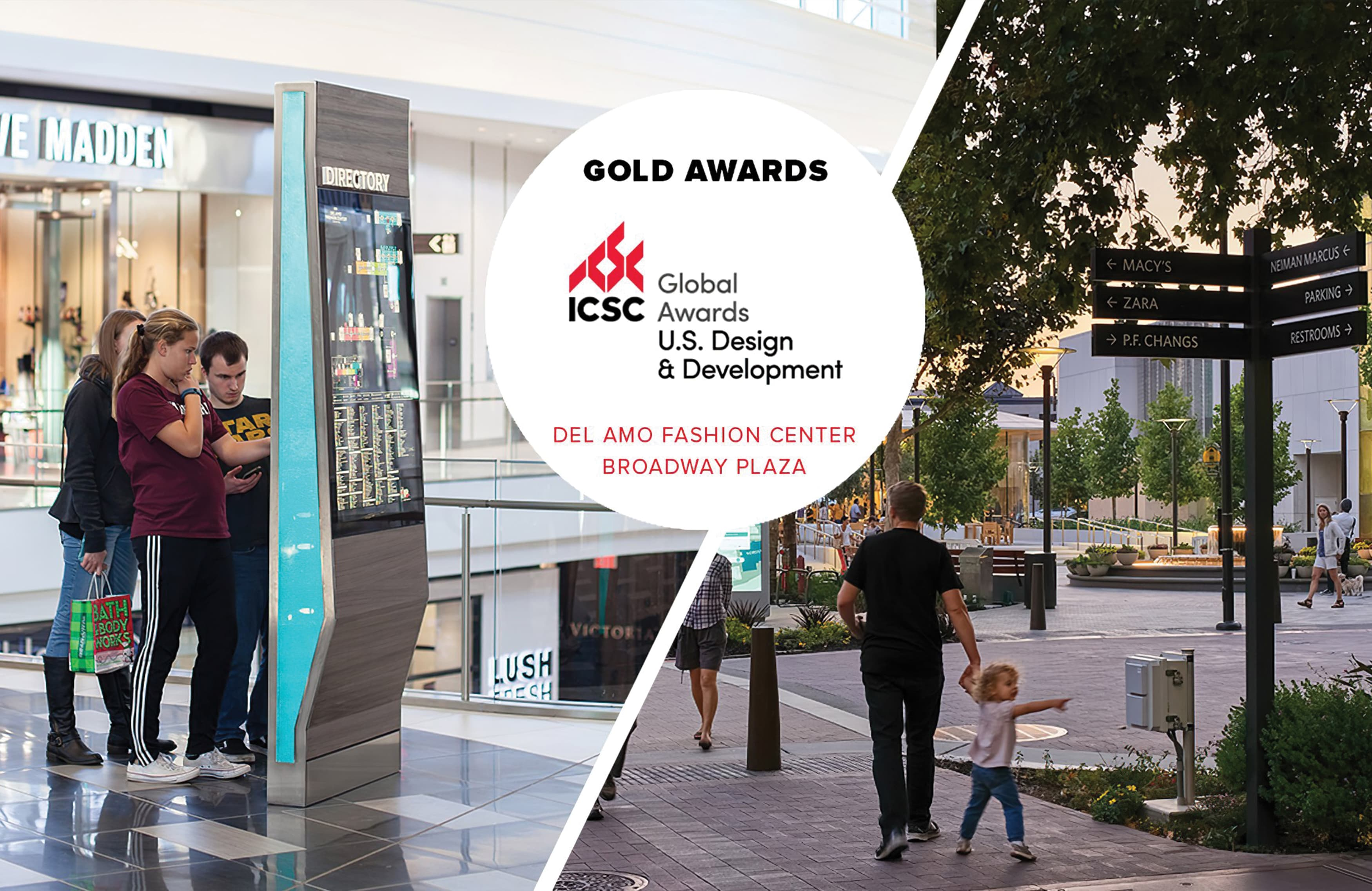 Announcing two ICSC award-winning projects, Del Amo Fashion Center and Broadway Plaza.
