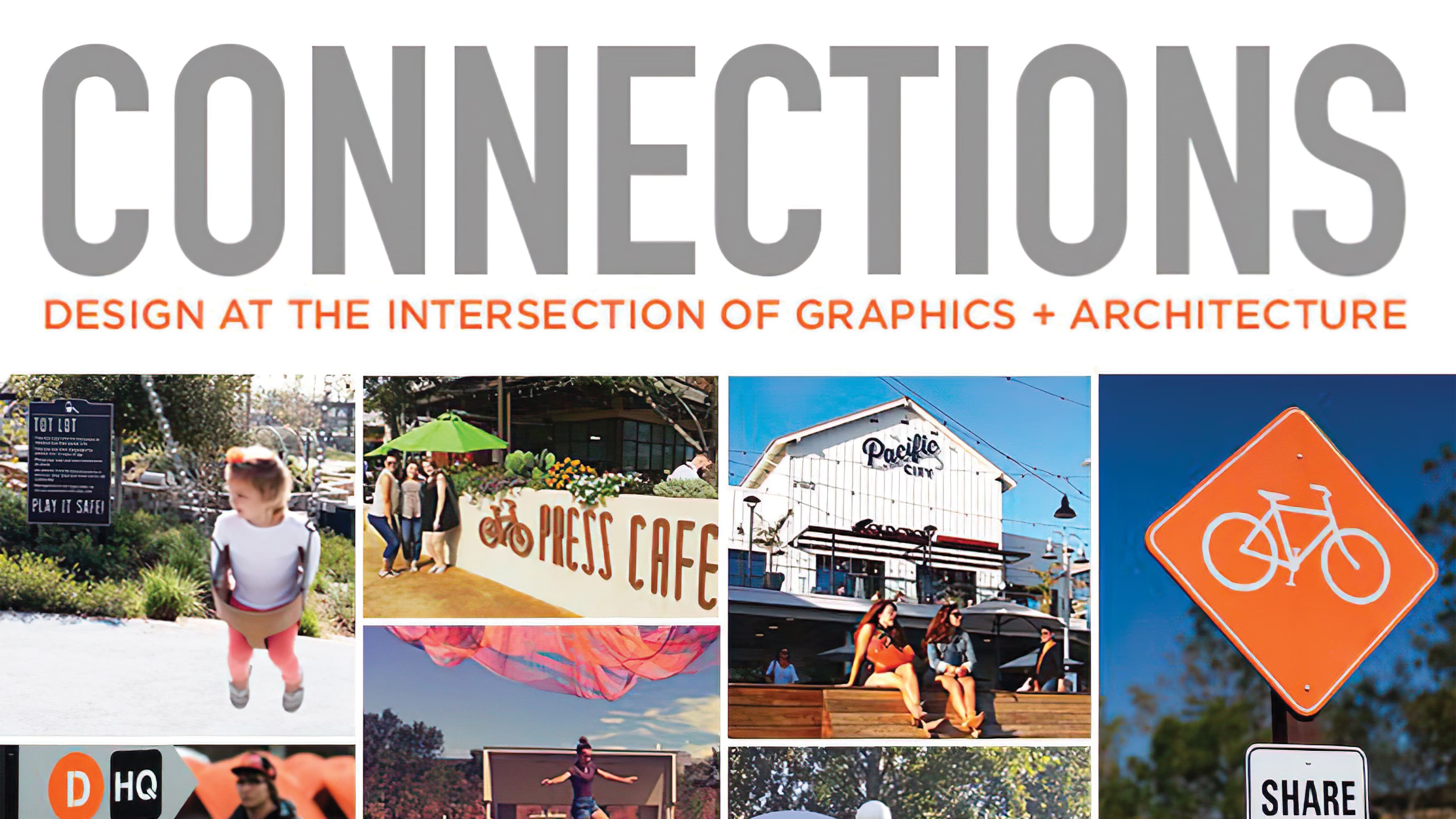 Connections: Design at the Intersection of Graphics and Architecture