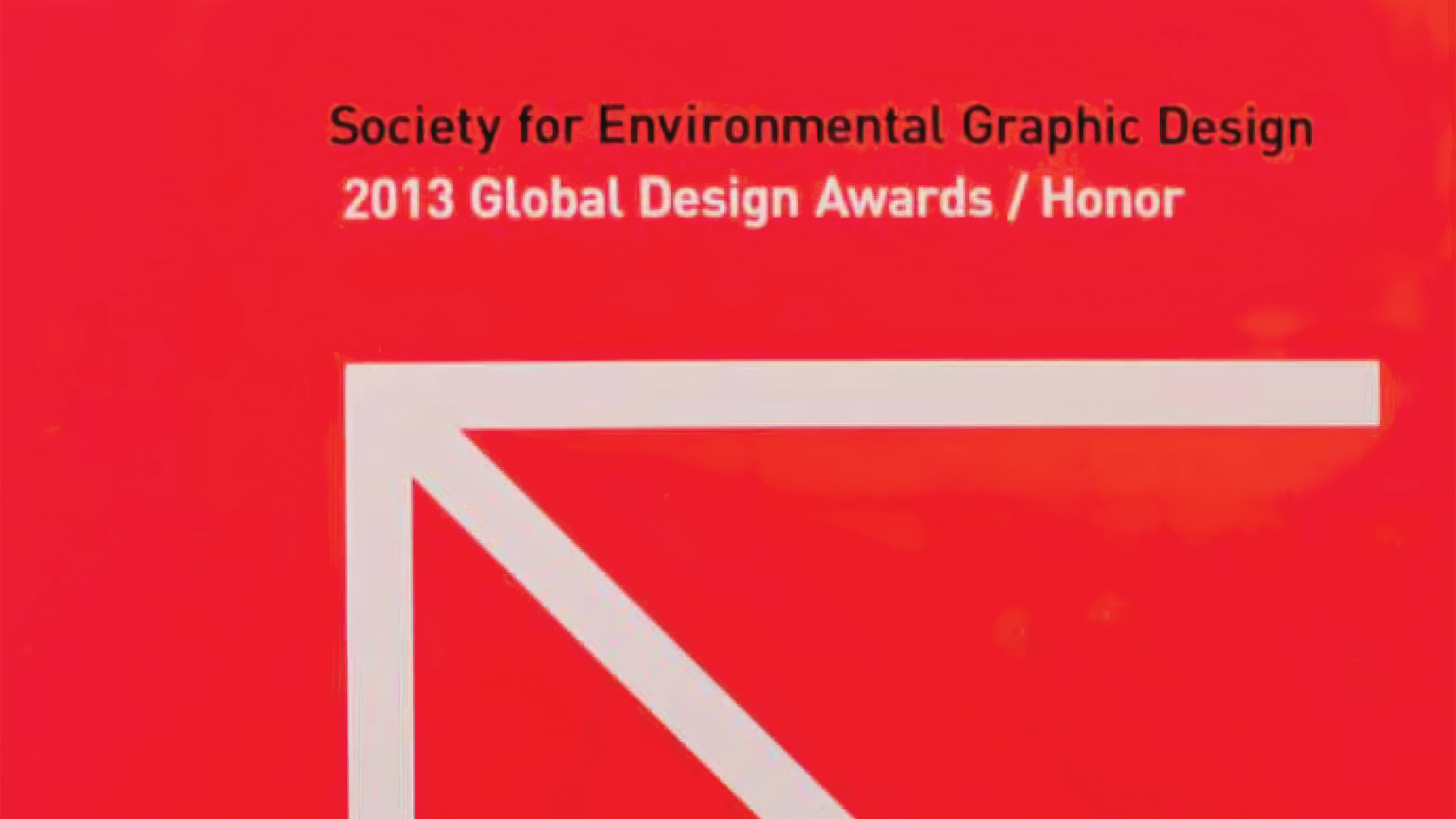 Society for Environmental Graphic Design 2013 Global Design Awards