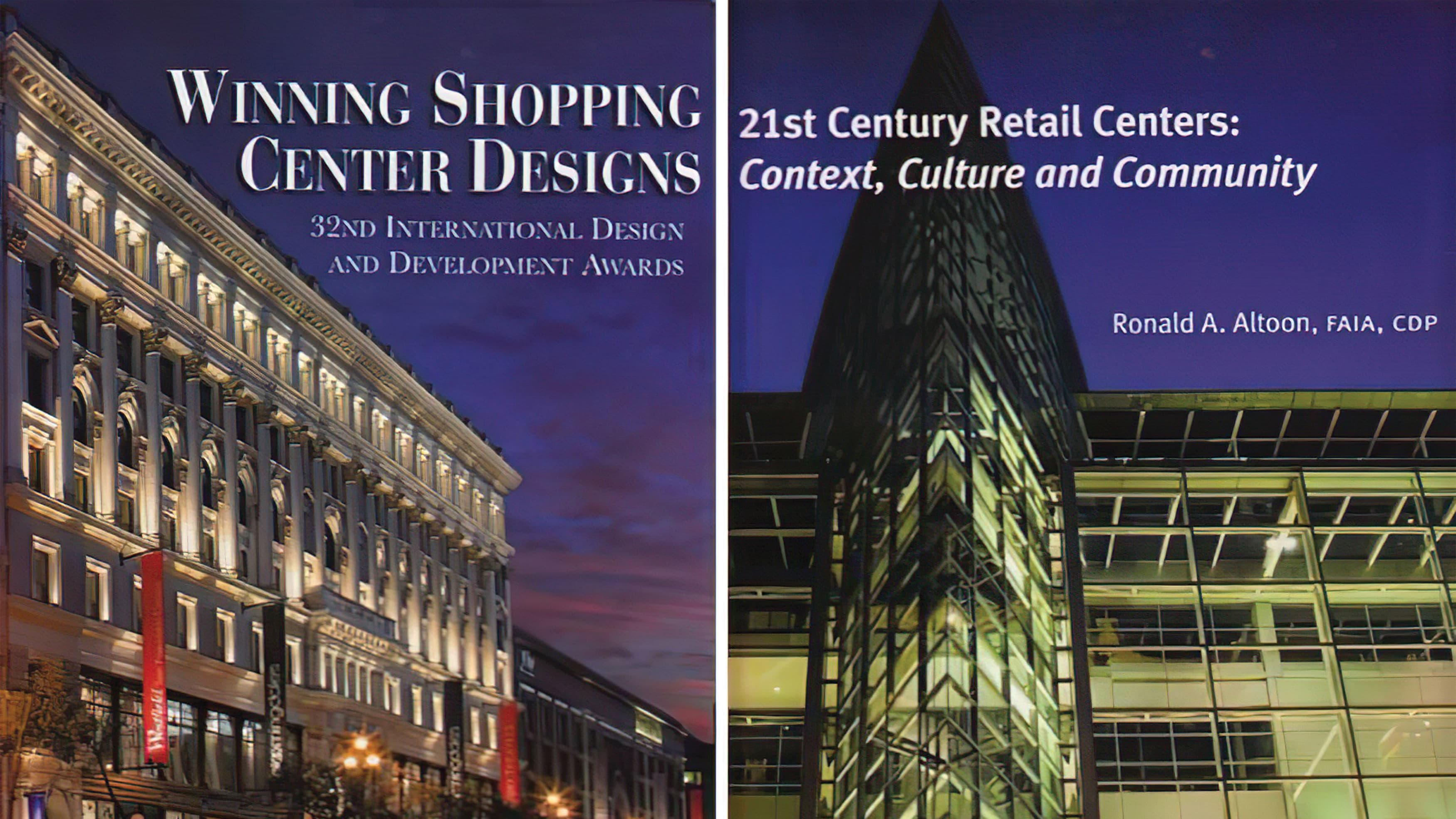 RSM Design was featured in 21st Century Retail Centers: Context, Culture and Community by Ron A. Altoon
