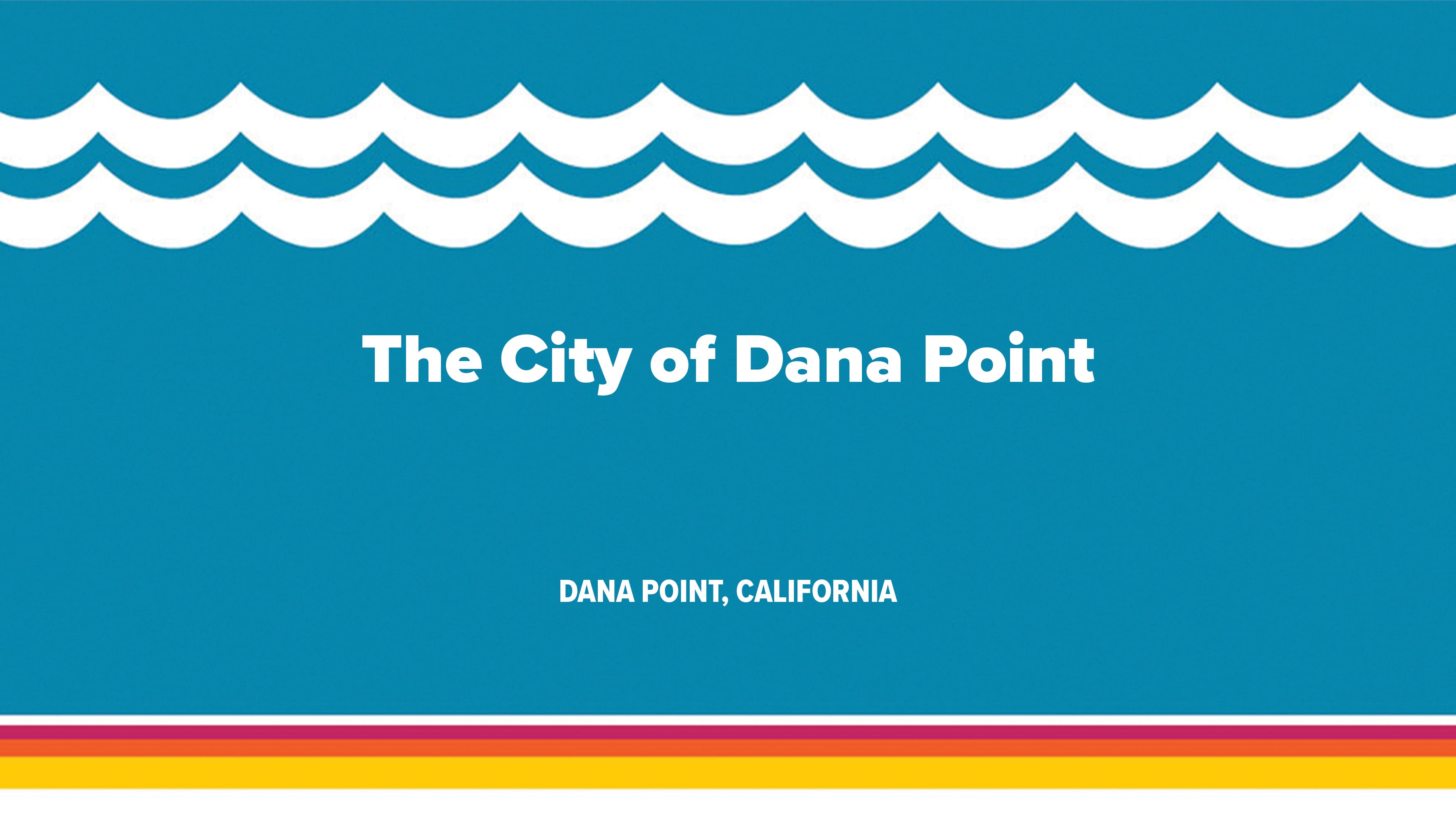 City of Dana Point cover image with retro-style 70s graphic.