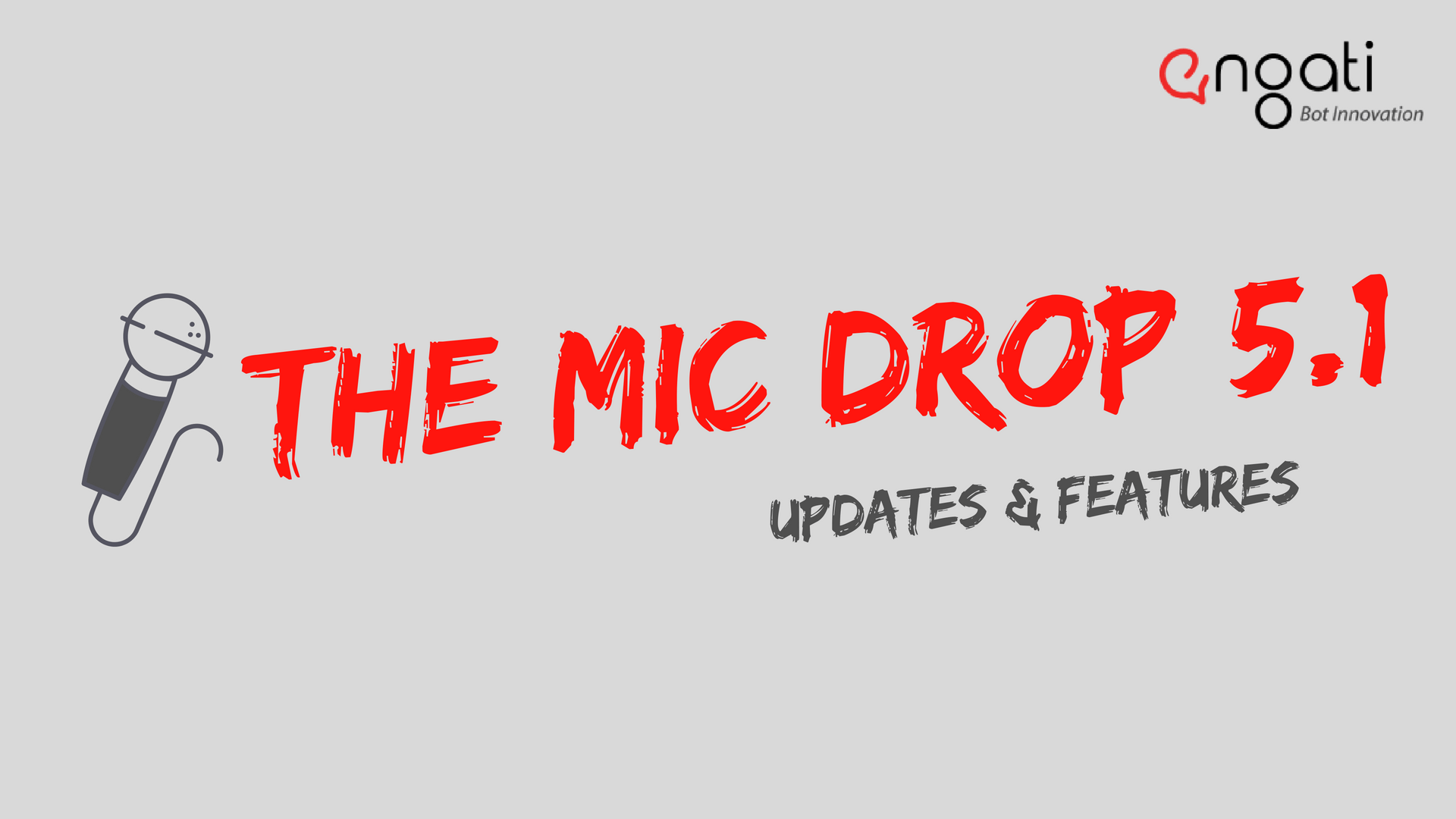 Mic Drop 5.1: More release features