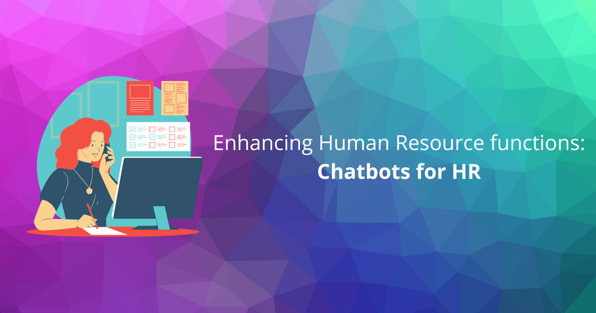 Enhancing human resource functions: Chatbots for HR