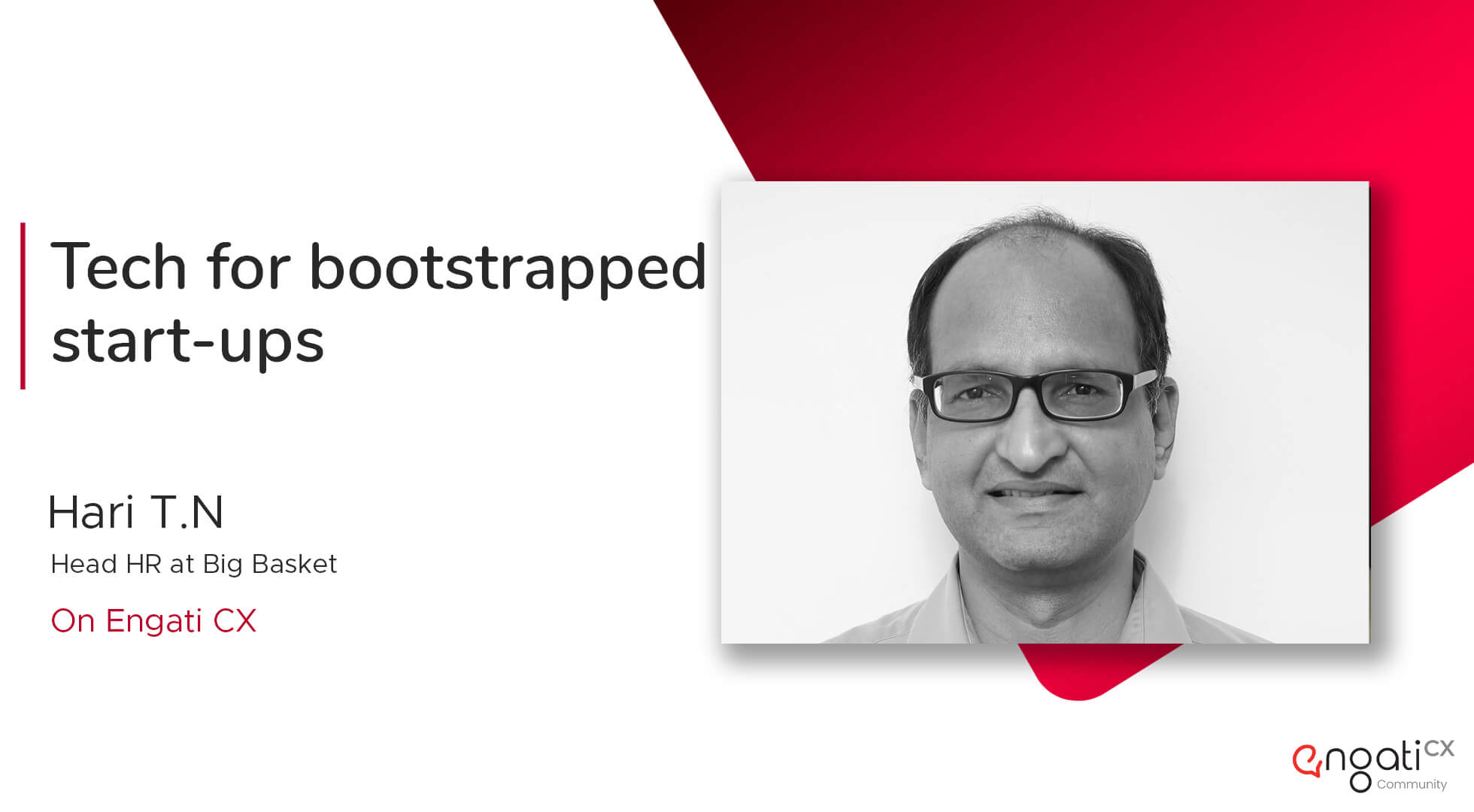 Tech for bootstrapped startups | Hari T.N | Engati CX