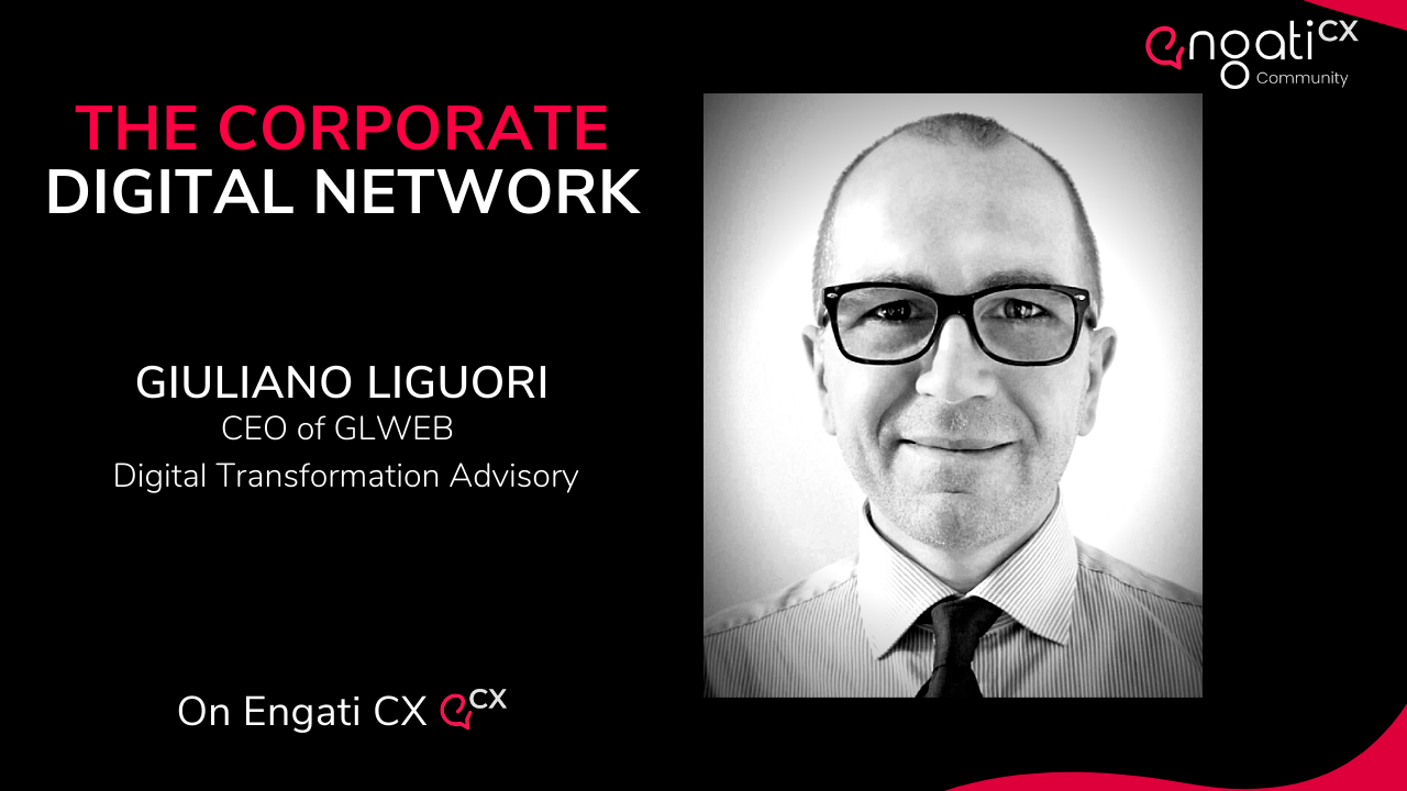 The corporate digital network | Giuliano Liguori | Engati CX