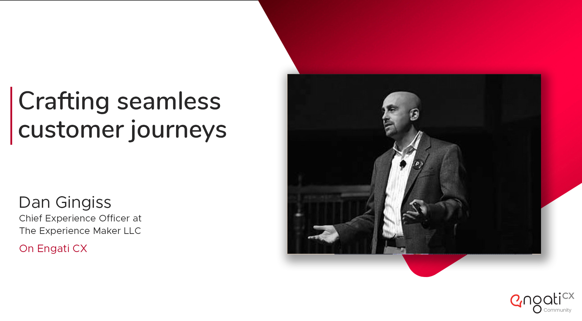 How to craft a seamless customer journey | Dan Gingiss | Engati CX