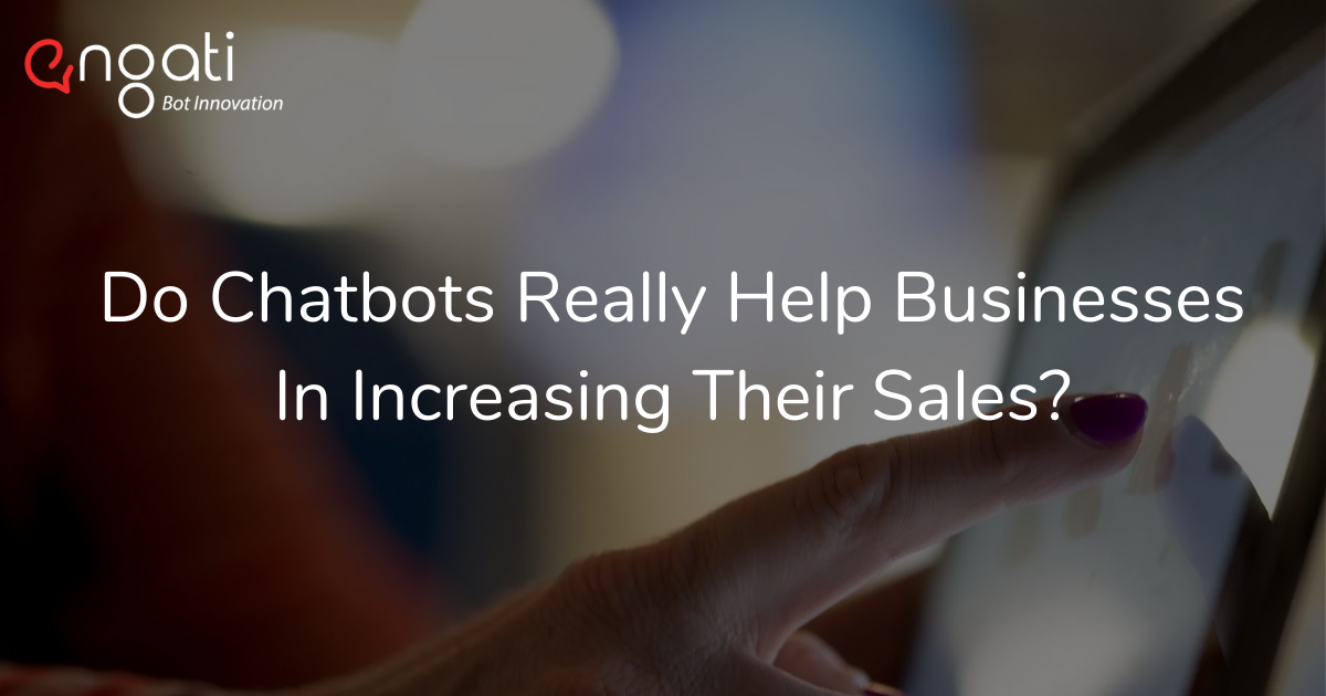 How can chatbots boost sales?