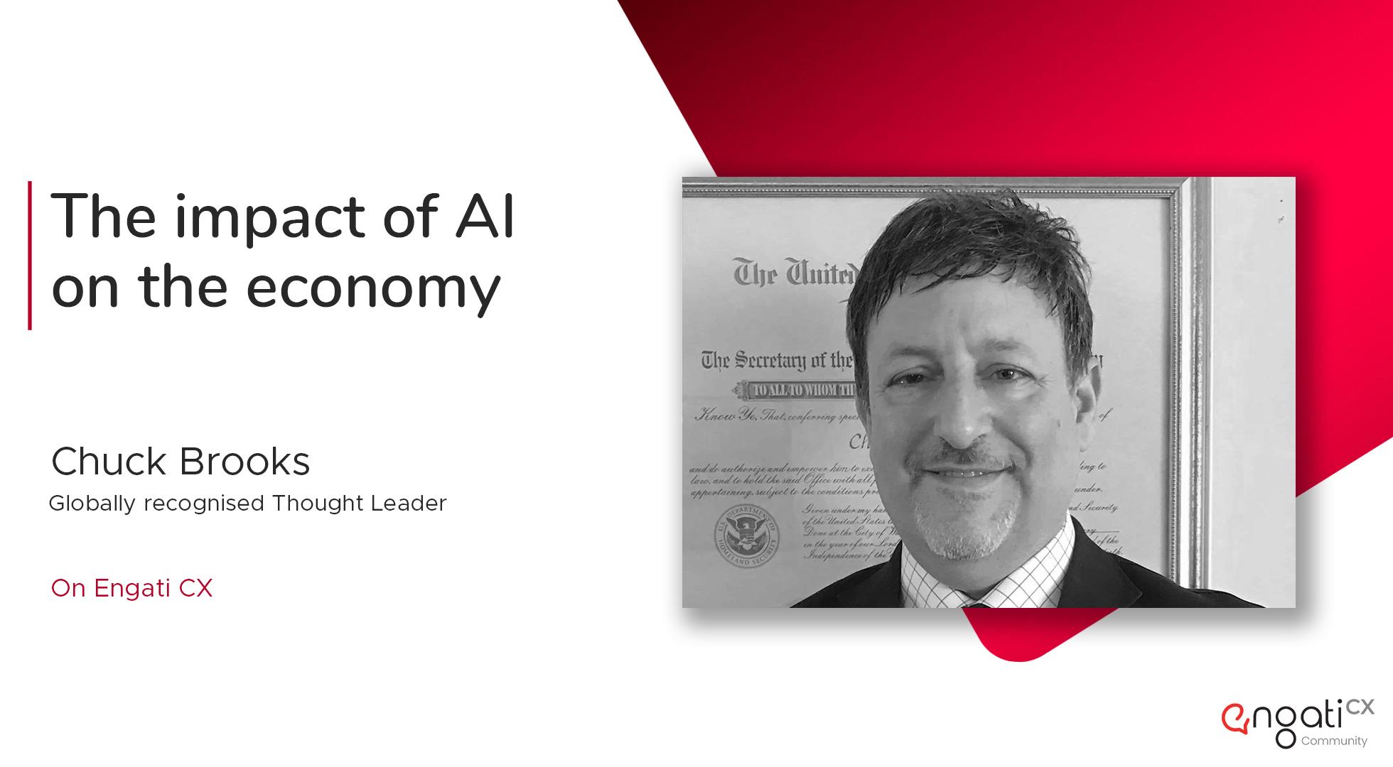AI, the economy's backbone | Chuck Brooks | Engati CX