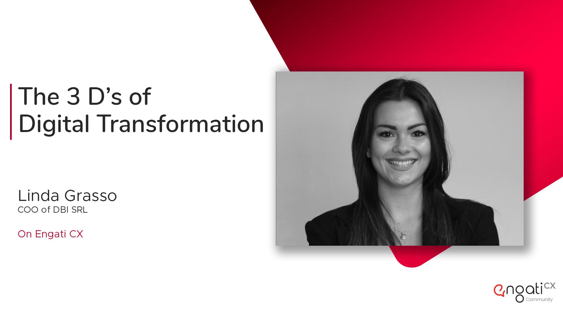 The 3 Ds of digital transformation - Linda Grasso on Engati CX