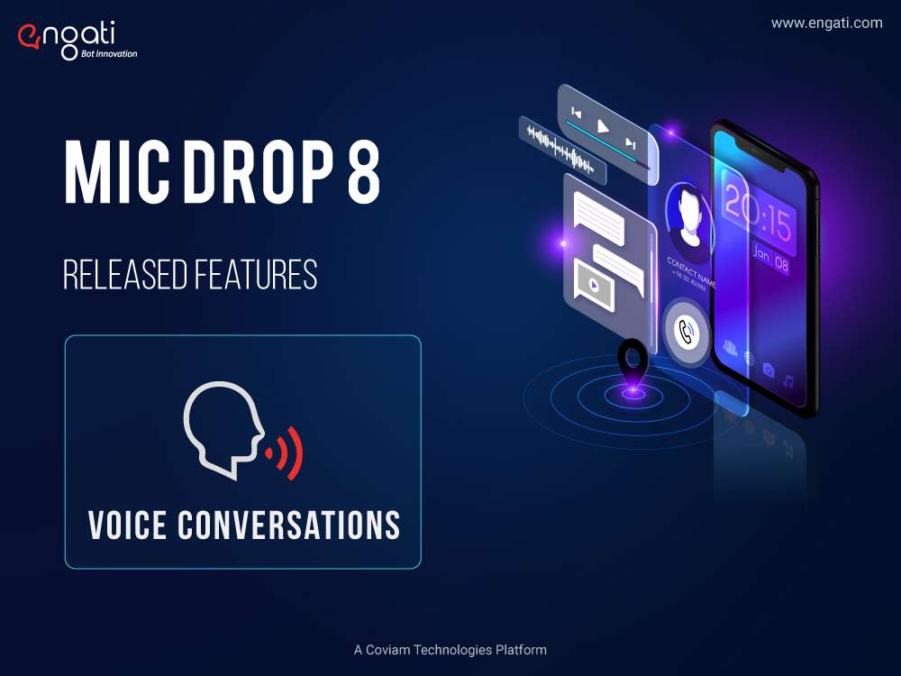 Mic Drop 8: Voice conversations with Engati