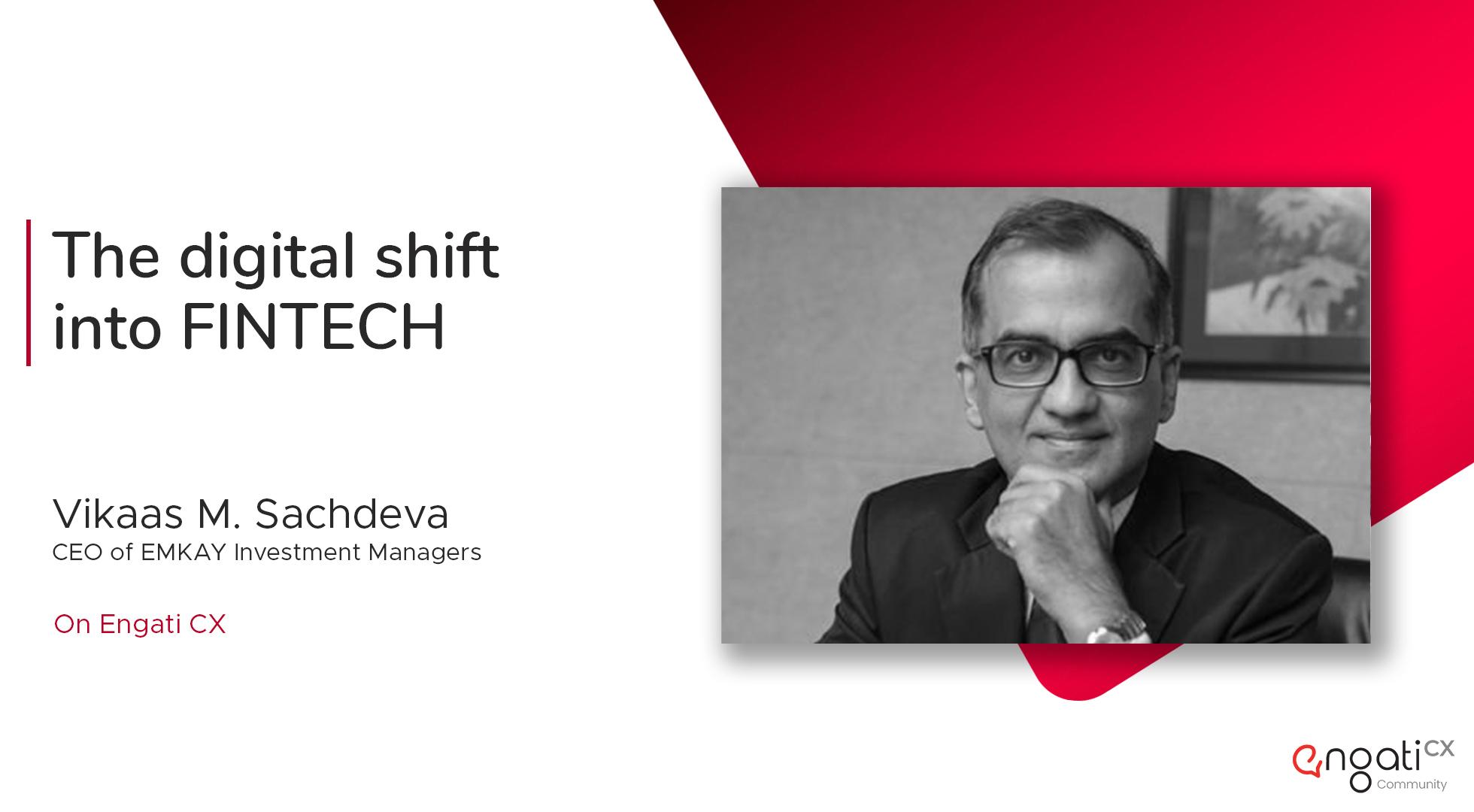 From Finserv to Fintech | Vikaas M. Sachdeva | Engati CX