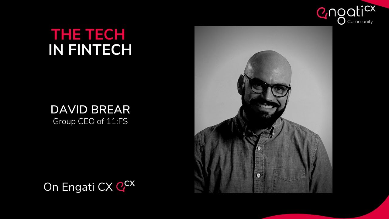 The TECH in FinTech | David M. Brear | Engati CX