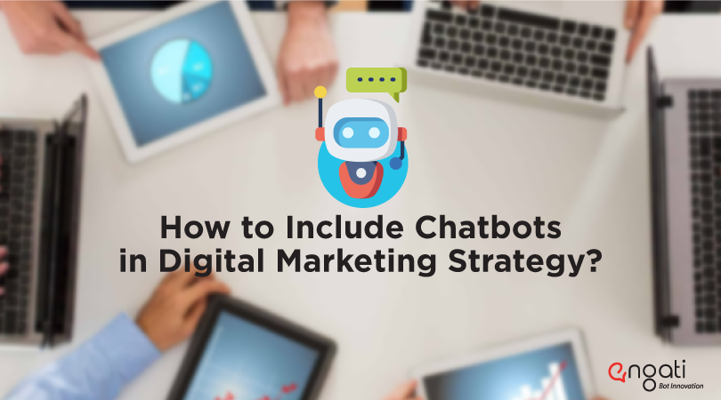 How to include chatbots in your digital marketing strategy