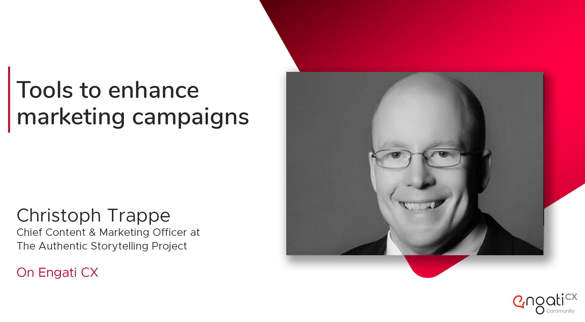 Tools to enhance marketing campaigns | Christoph Trappe | Engati CX
