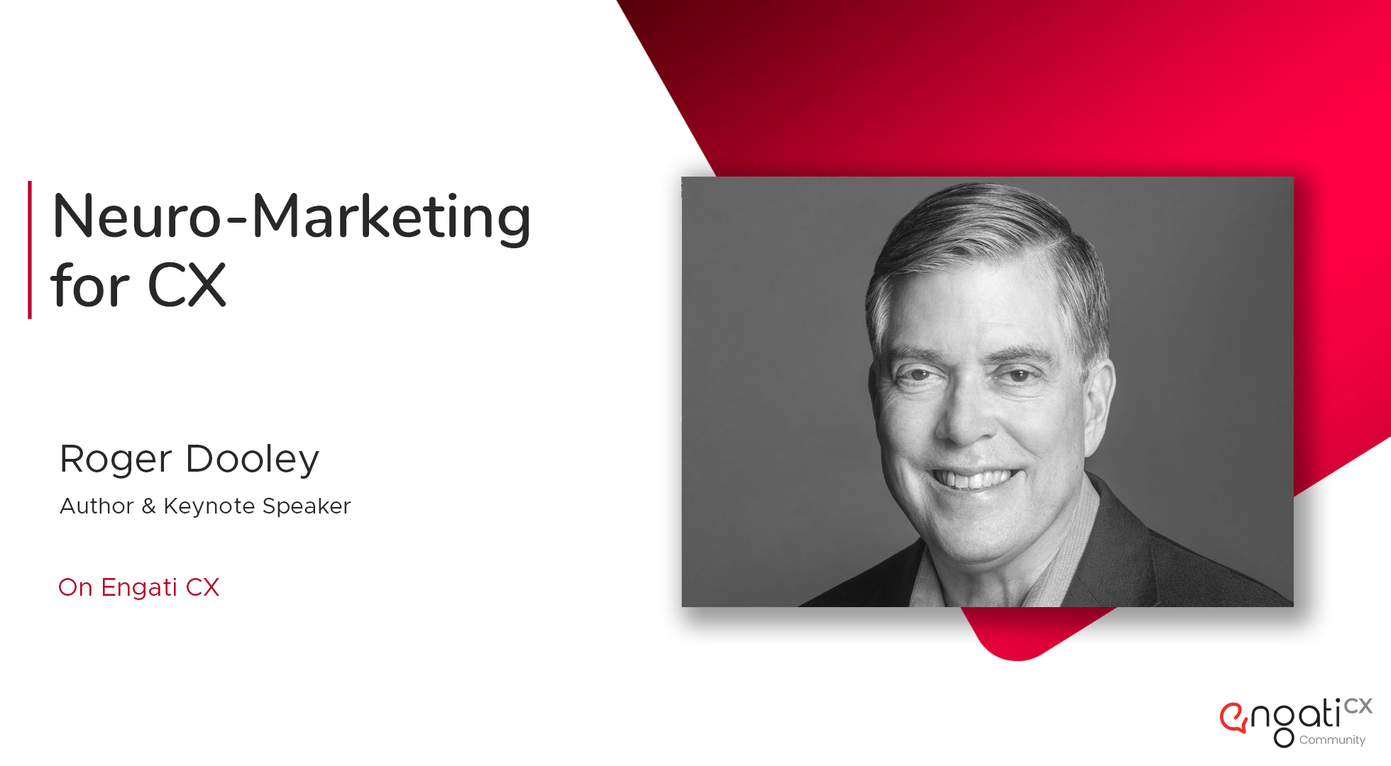 Neuromarketing for CX | Roger Dooley | Engati CX