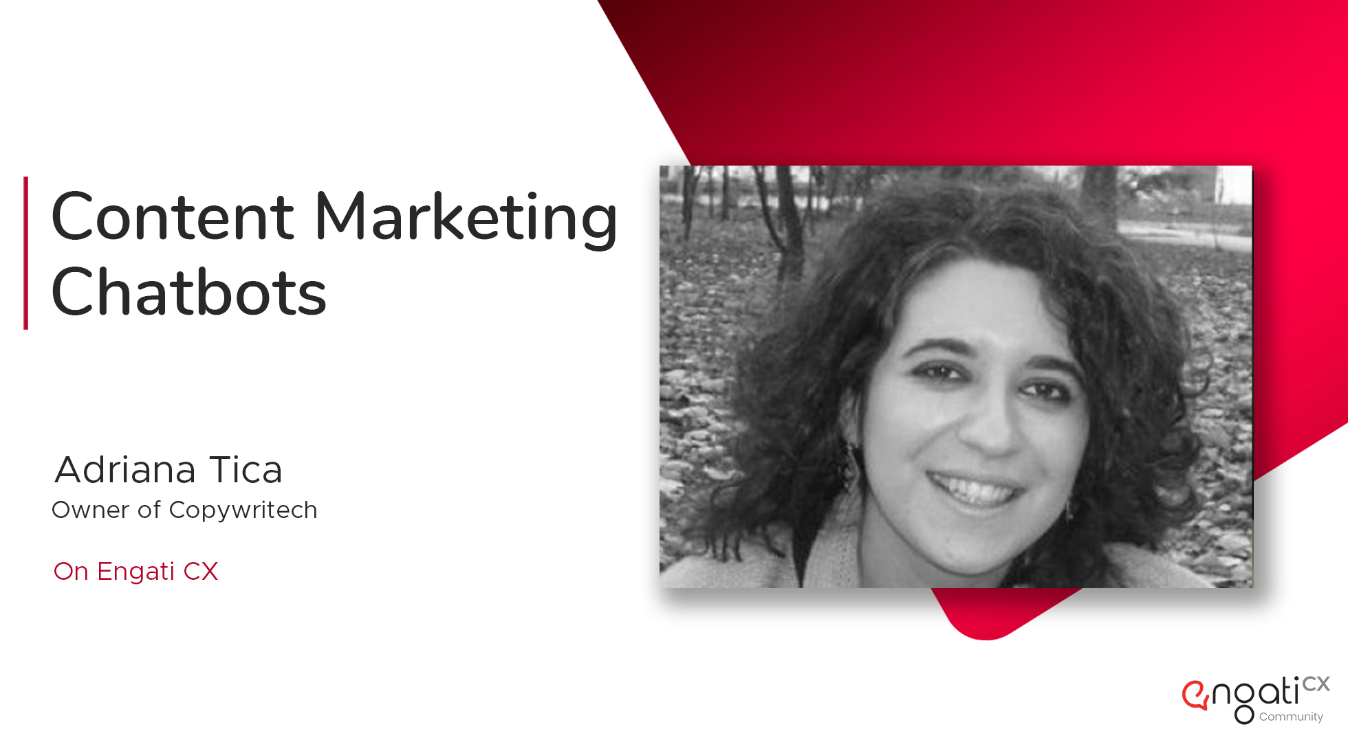 Content marketing chatbots | Adriana Tica | Engati CX