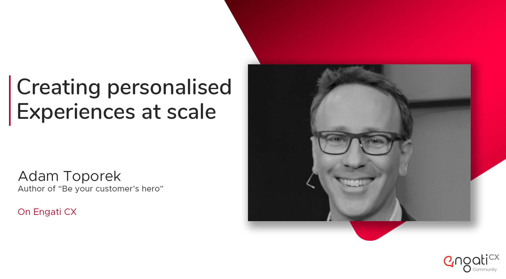 How to create personalized experiences at scale | Adam Toporek | Engati CX