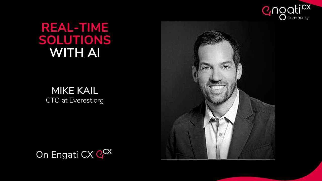 Real-time solutions with AI | Mike Kail | Engati CX