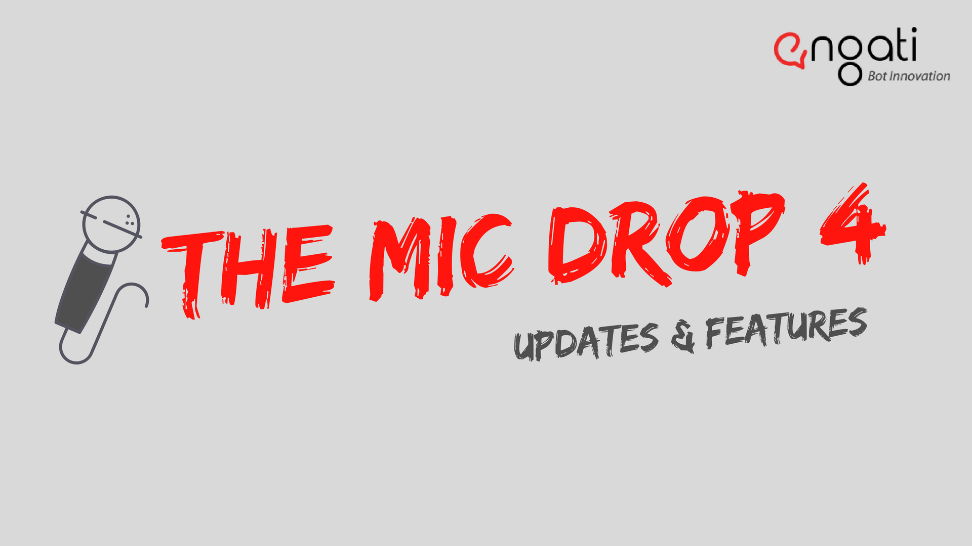 Mic Drop 4: New features & releases