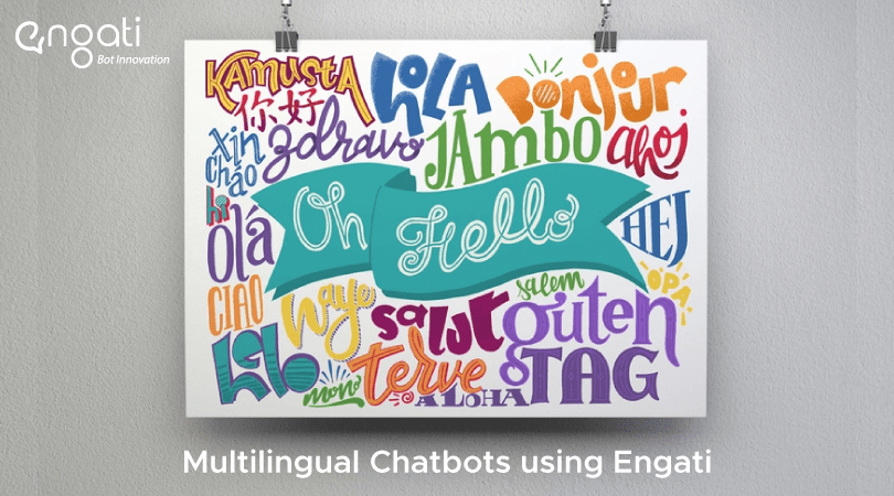 Multilingual chatbots using Engati