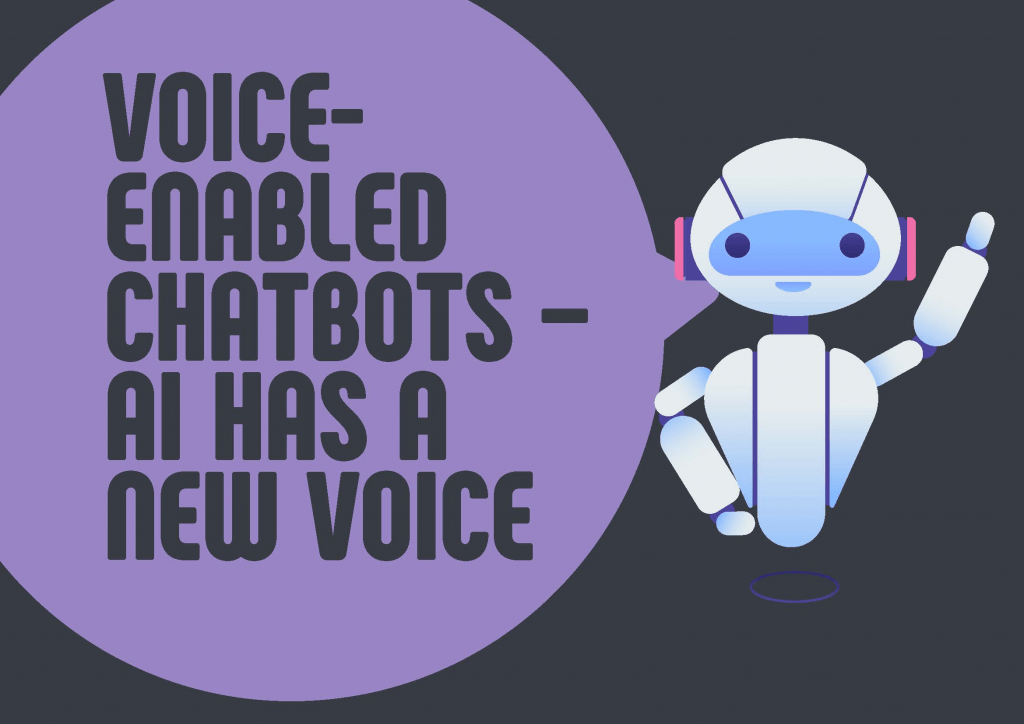 Voice Enabled AI Chatbots