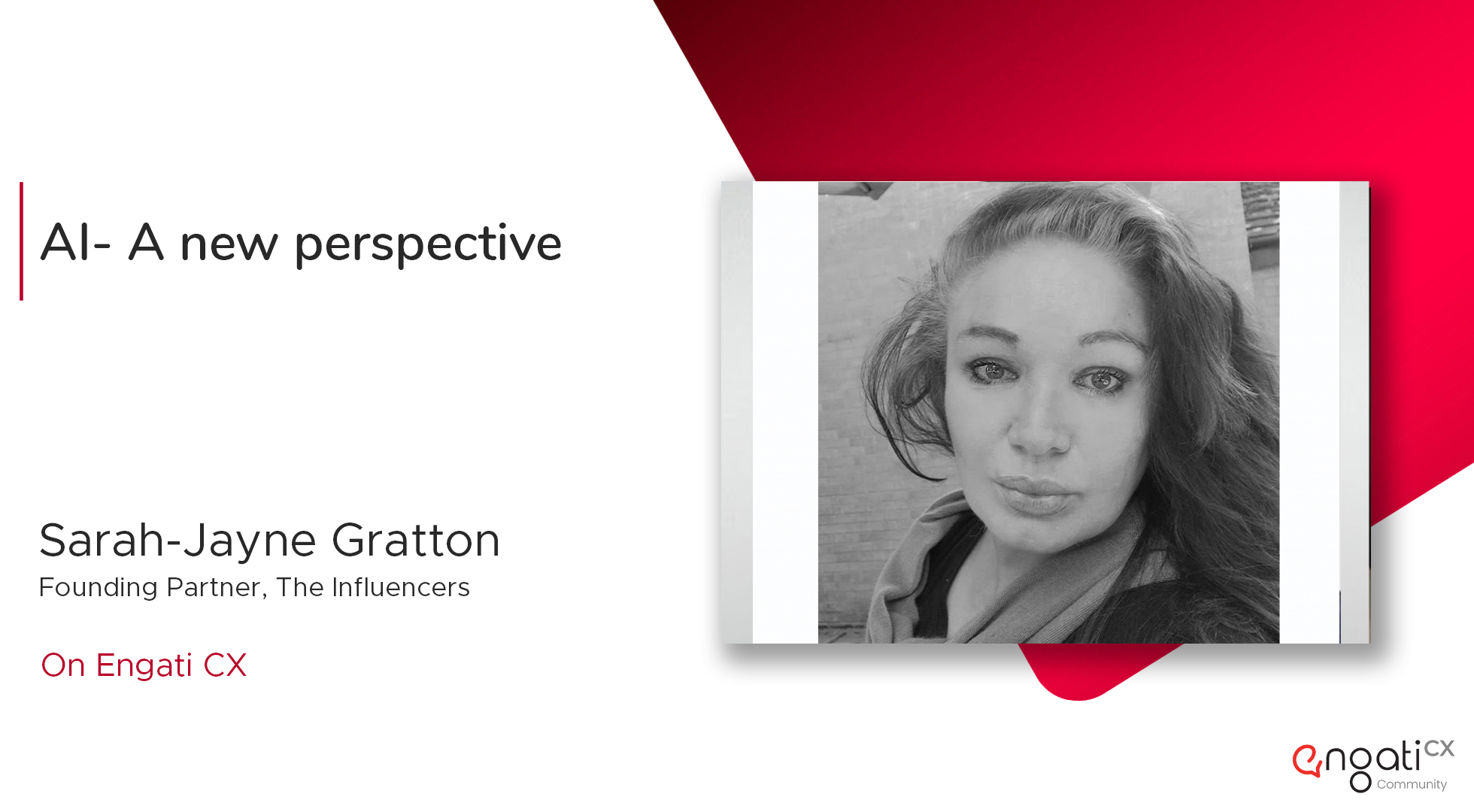 AI - A new perspective | Sarah Gratton | Engati CX