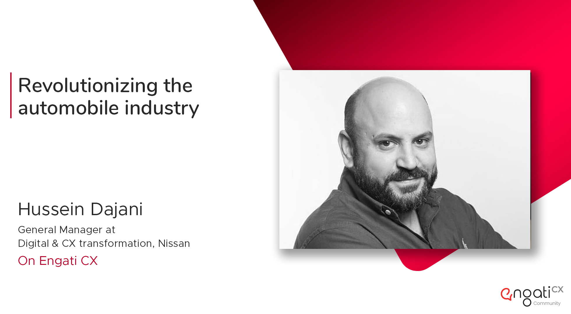 Revolutionizing the automobile industry | Hussein Dajani | Engati CX