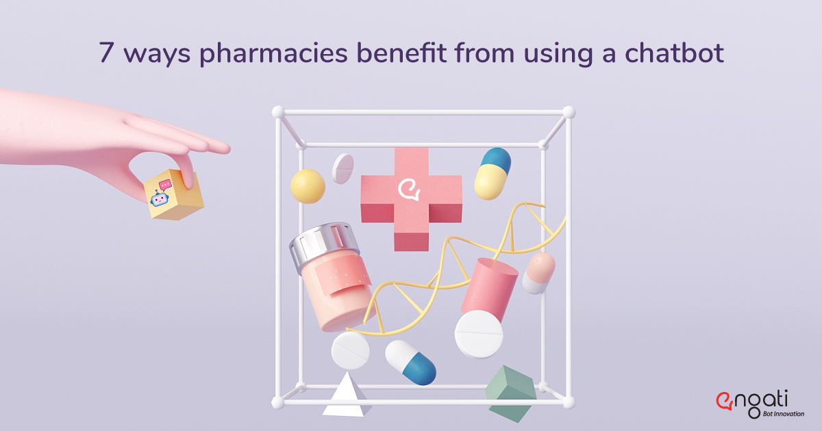 7 ways pharmacies benefit from using a chatbot