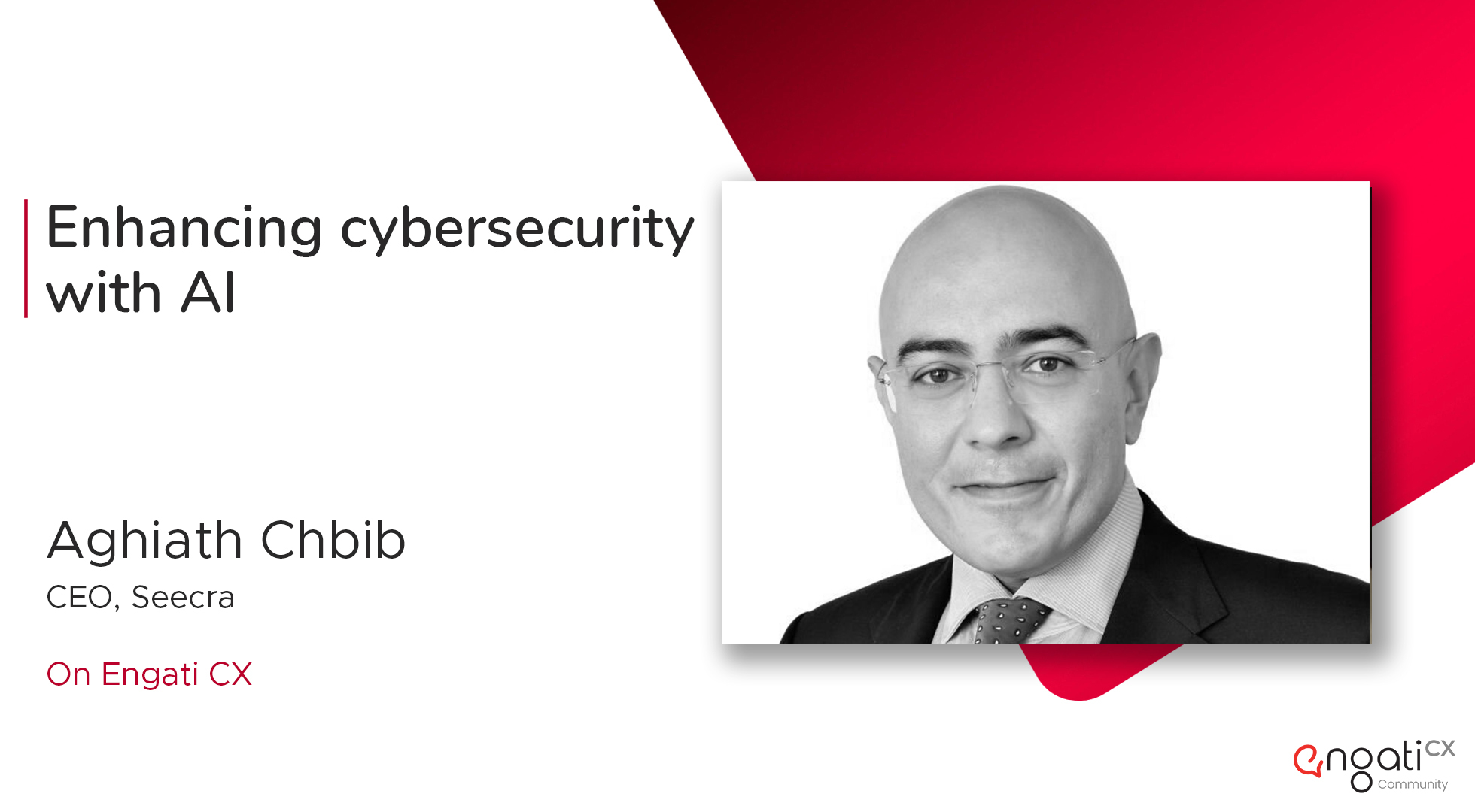 Enhancing cybersecurity with AI | Aghiath Chbib | Engati CX
