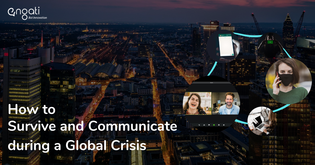 A quick guide on how to survive and communicate during a global crisis