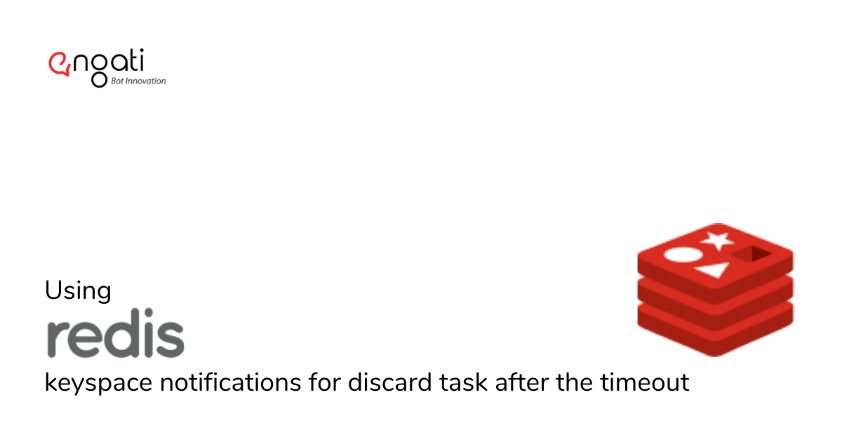 Using Redis keyspace notifications for discard task after the timeout