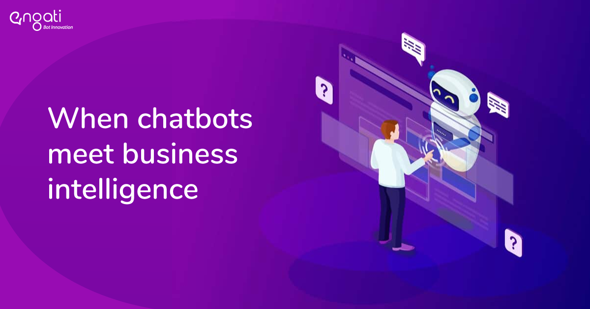 When chatbots meet Business Intelligence | Engati