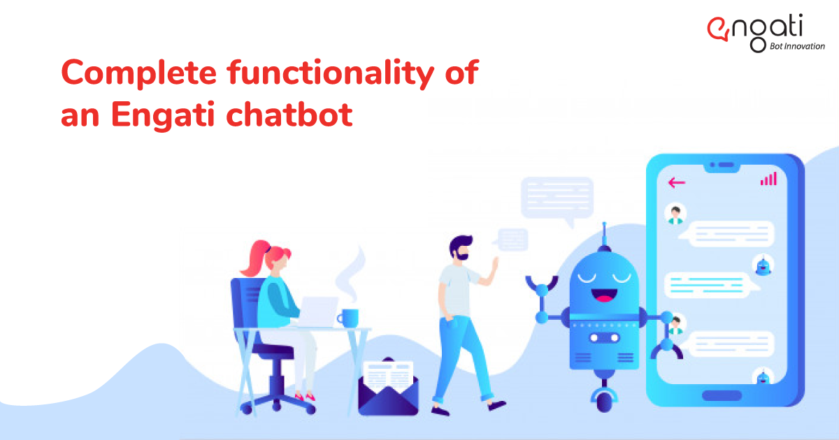 Complete functionality of an Engati chatbot