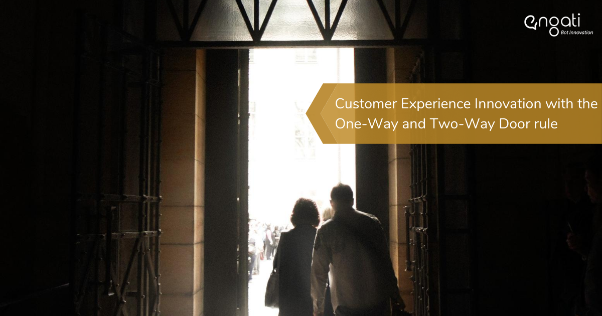 Customer experience innovation with the one-way and two-way door rule