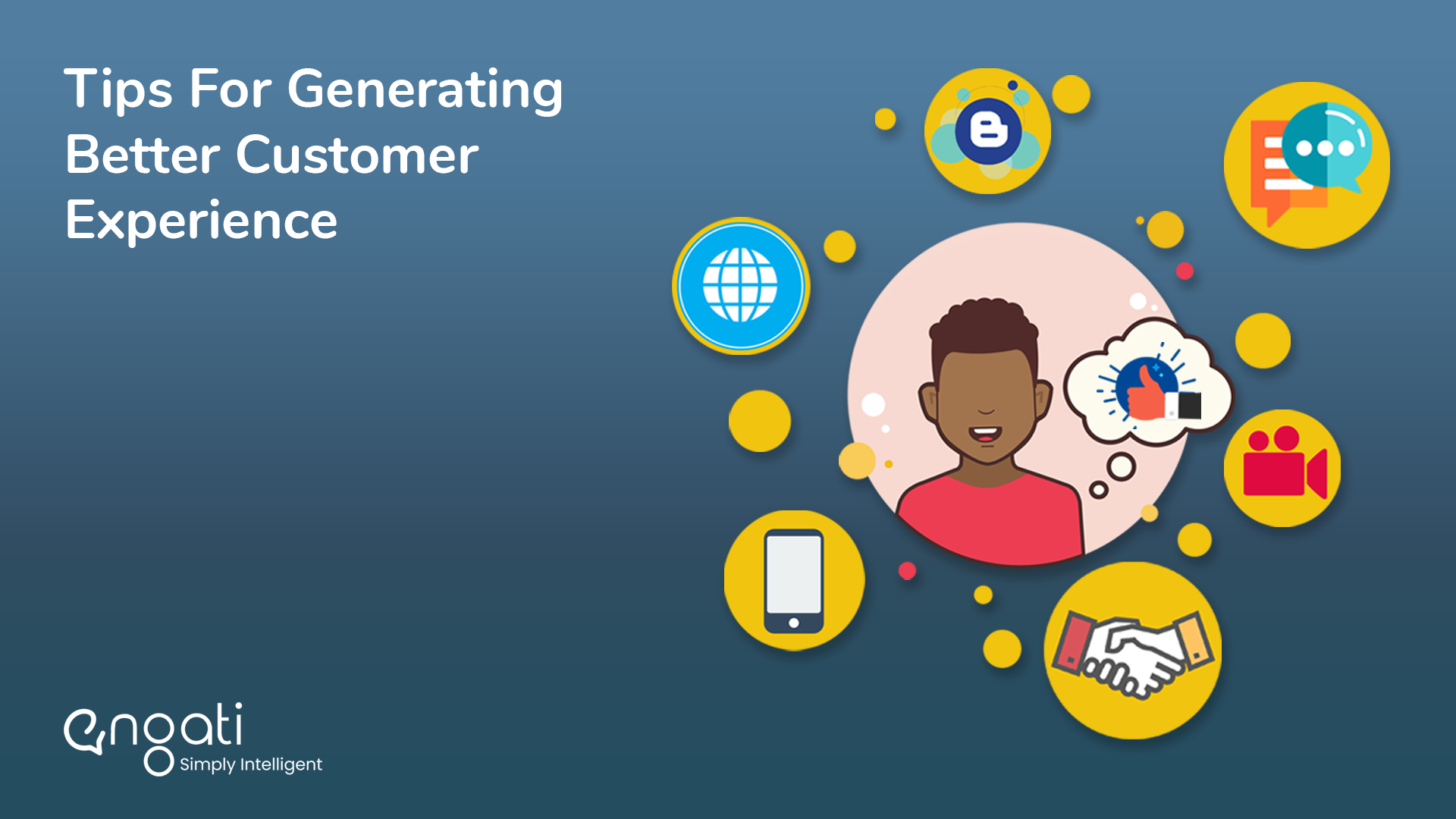 Tips for generating better customer experience