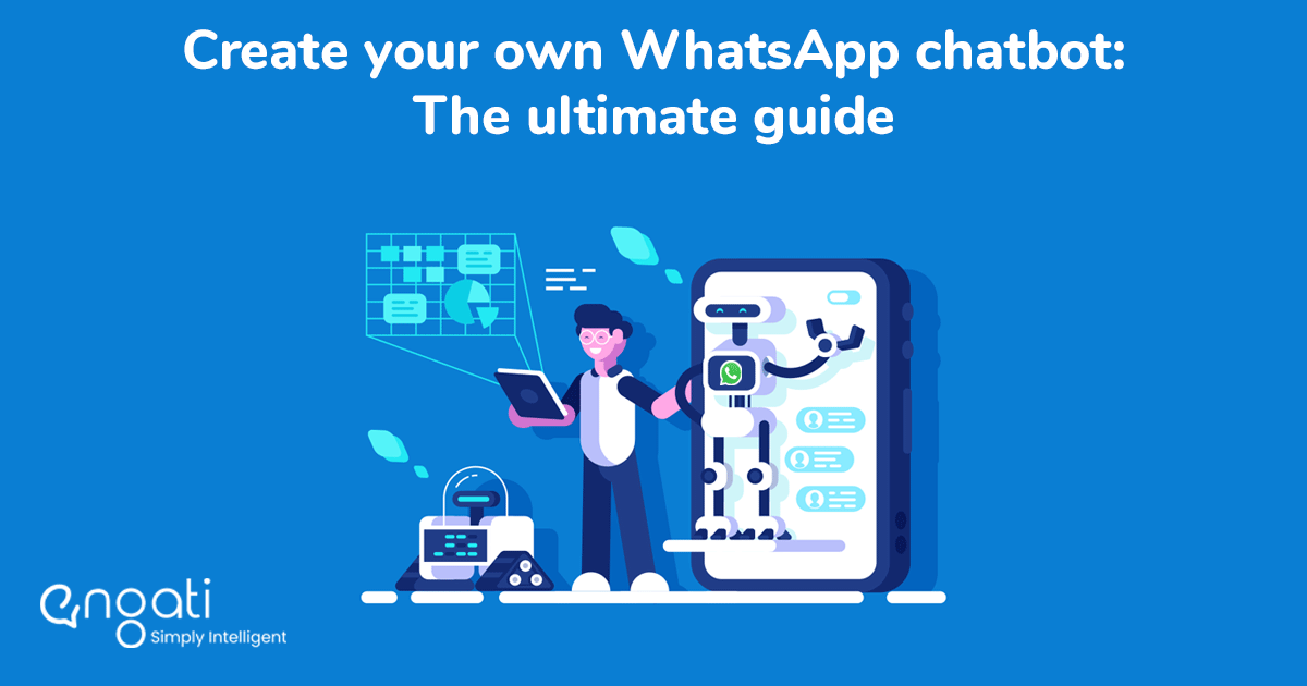 Create your own WhatsApp chatbot: The ultimate guide