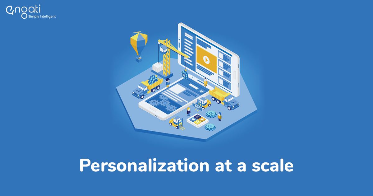 Personalization at a scale