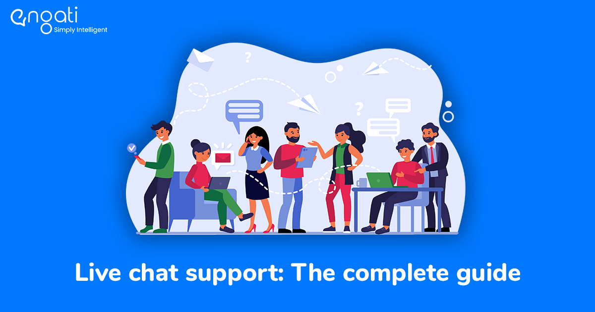 Live chat support: The complete guide