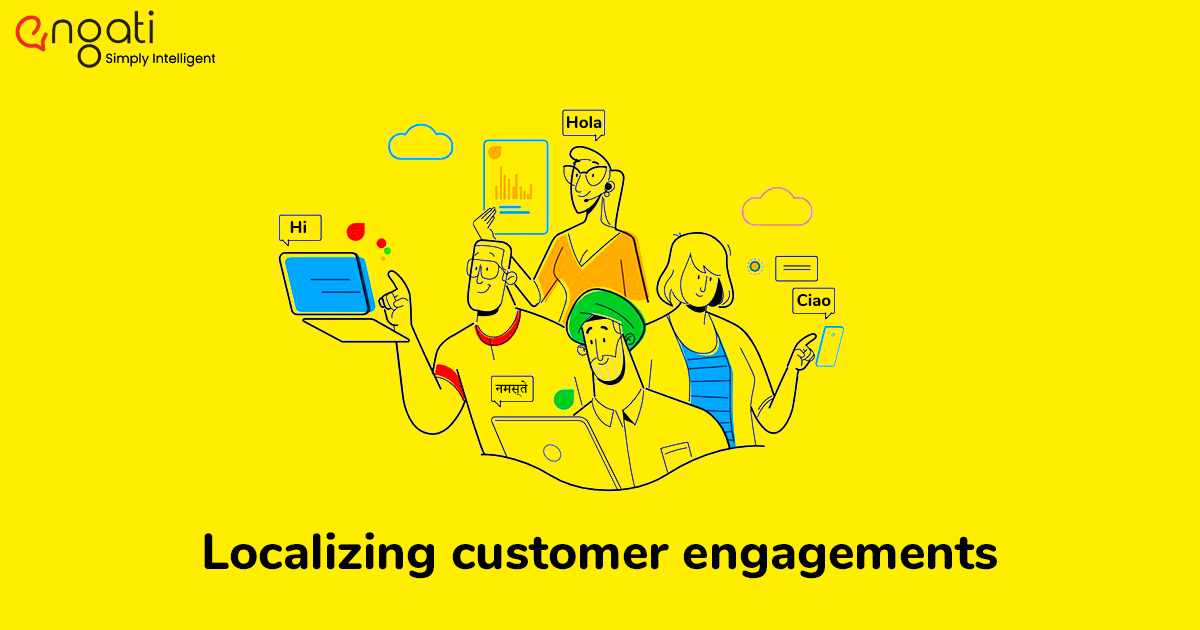 4 tactics for localizing customer engagements