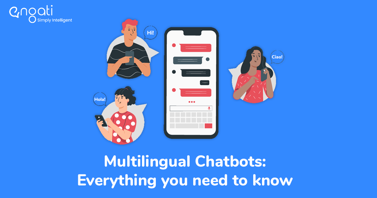 Multilingual chatbots: Everything you need to know