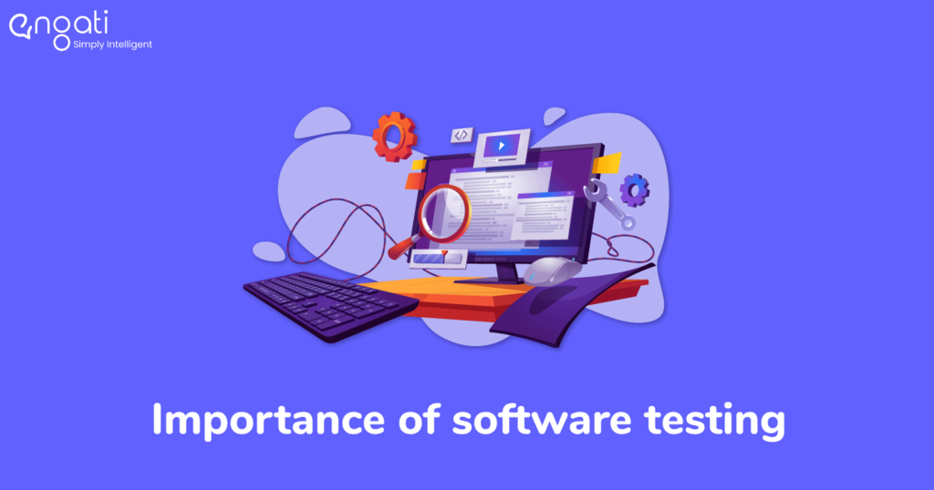 The Importance of Software Testing