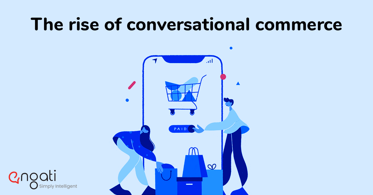Conversational commerce: A guide