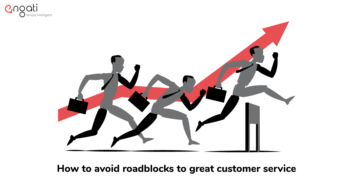 How to avoid roadblocks to great customer service