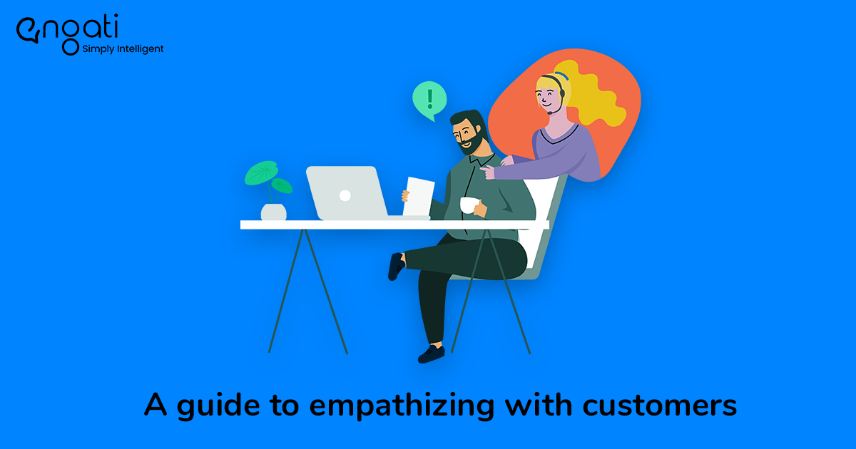 Why Empathy is vital in Customer Service | Engati