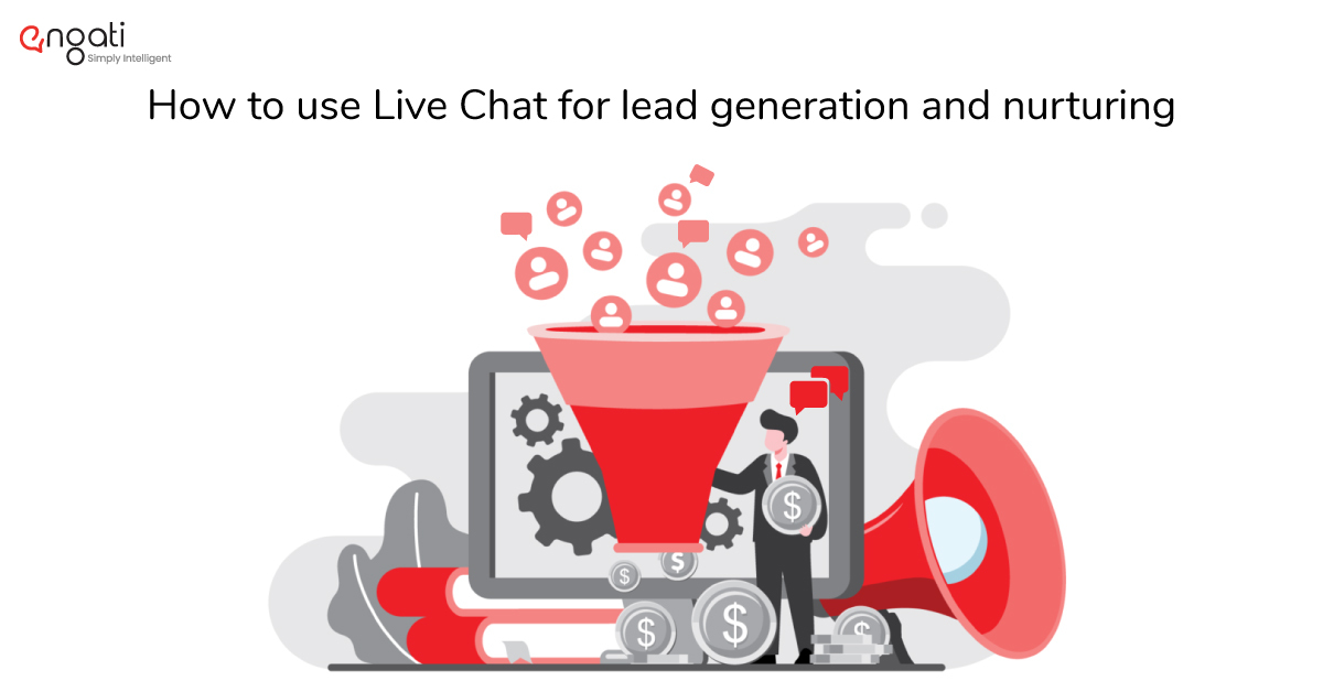 How to use Live Chat for lead generation and nurturing