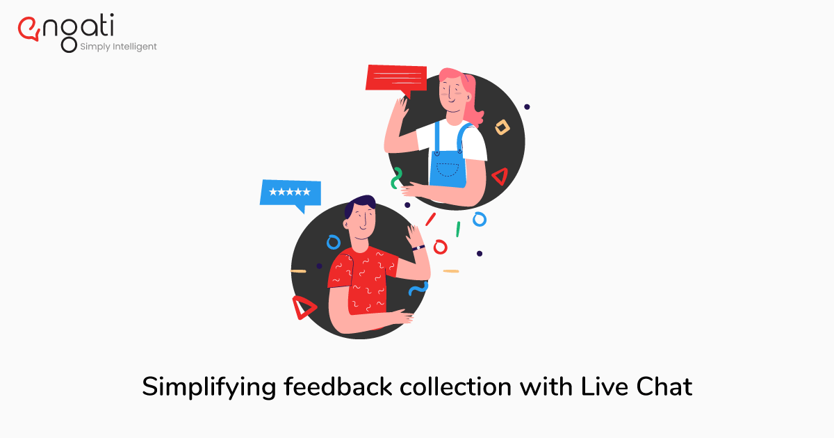Simplifying feedback collection with Live Chat