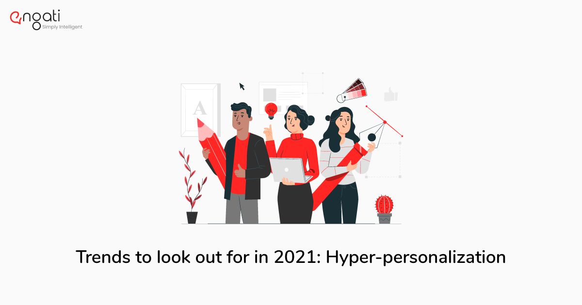Achieving hyper-personalization